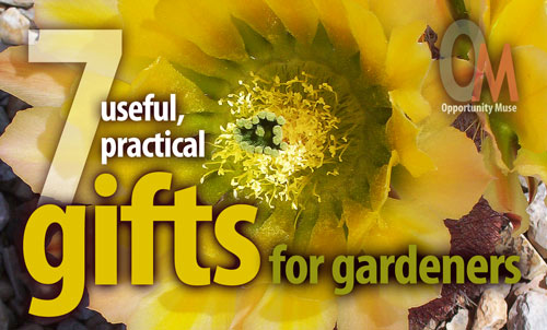 7 Useful, Practical Gifts For Gardeners