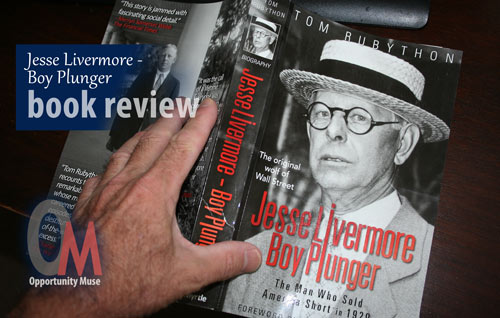 Jesse Livermore -- Boy Plunger book review