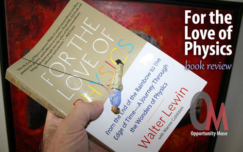 For the Love of Physics book review