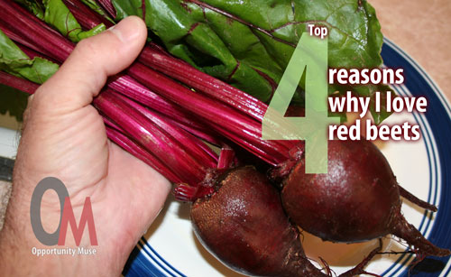 4 reasons I love red beets