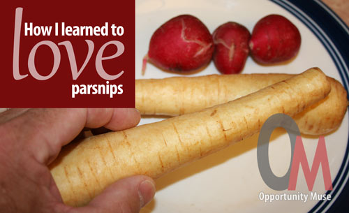 how I learned to love parsnips